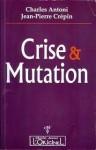 Crise & Mutation.jpg