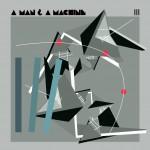 A man A machine.JPG